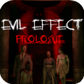Evil Effect Prologue HD